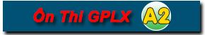 Ôn thi GPLX A2